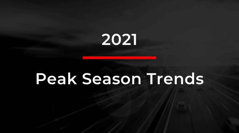 2021 Peak Season Trends